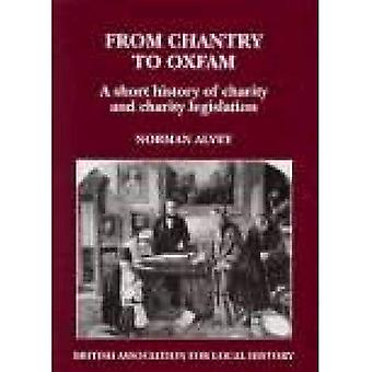 From Chantry to Oxfam: A Short History of Charities and Charity Legislation