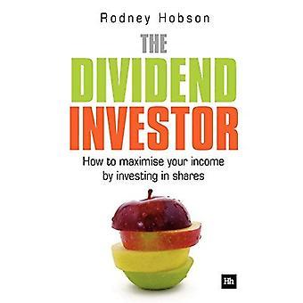 Udbytte Investor: Hvordan at maksimere din indkomst ved at investere i aktier