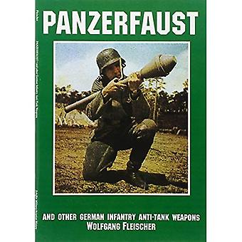 Panzerfaust and Other German Infantry Anti-Tank Weapons (Schiffer Military Aviation History)