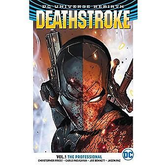 Deathstroke TP Vol 1 The Professional (Rebirth) (Deathstroke (Rebirth))