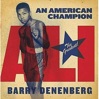 Ali: An American Champion