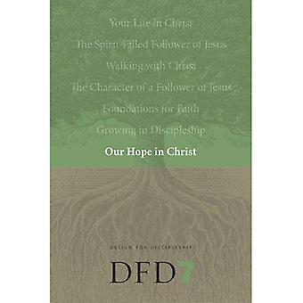 DFD 7: Our Hope in Christ