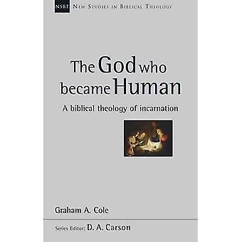 De God die werd mens (nieuwe Studies in de Bijbelse theologie)