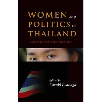 Women and Politics in Thailand: Continuity and Change (Women & Politics in Asia)