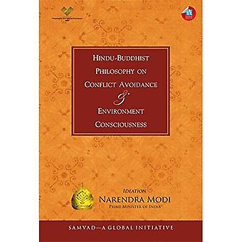 Hindu-Buddhist Philosophy on� Conflict Avoidance & Environment Consciousness