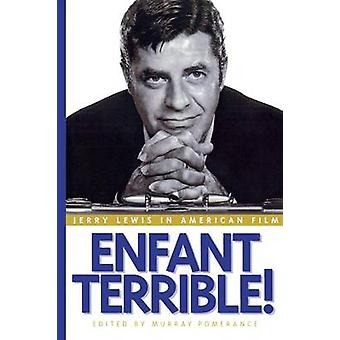 Enfant Terrible Jerry Lewis in American Film by Pomerance & Murray