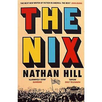 Nix af Nathan Hill - 9781509807857 bog