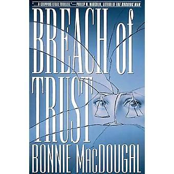 Breach of Trust by MacDougal & Bonnie
