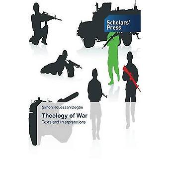 Theology of War by Kouessan Degbe Simon