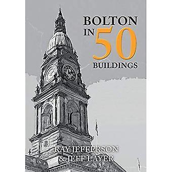 Bolton in 50 Gebäuden (In 50 Gebäuden)