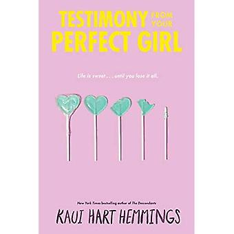 Testimony from Your Perfect� Girl