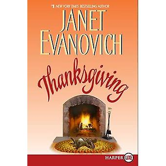 Thanksgiving (large type edition) by Janet Evanovich - 9780061379727