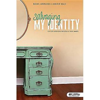 Salvaging My Identity by Jennifer Mills - 9781430032489 Book