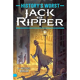 Jack the Ripper by Burgan - Michael - 9781481479455 Book