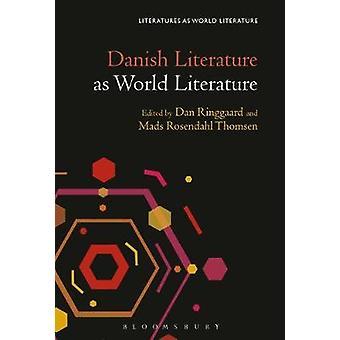 Danish Literature as World Literature by Danish Literature as World L