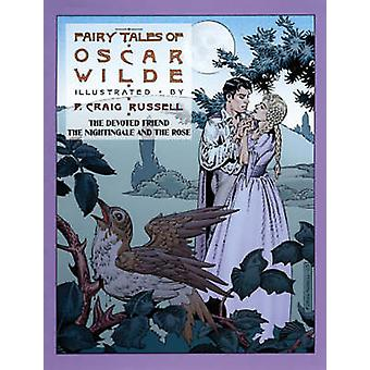 Fairy Tales of Oscar Wilde Vol. 4 - The Devoted Friend - the Nightinga