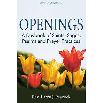 Openings - A Daybook of Saints - Sages - Psalms and Prayer Practices (