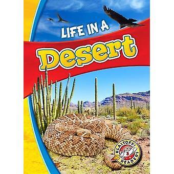 Life in a Desert by Kari Schuetz - 9781626173163 Book