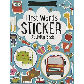 First Words Sticker Book by Thomas Nelson - 9781783938308 Book