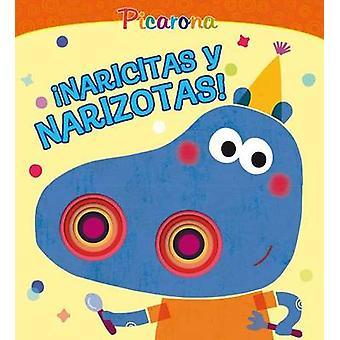 Naricitas y Narizotas! by Patrizia Nencini - Annalisa Sanmartino - 97