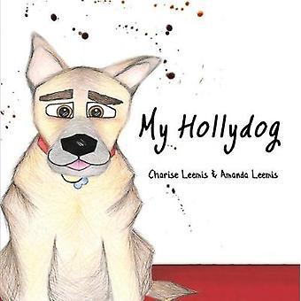 My Hollydog by My Hollydog - 9781788783033 Book