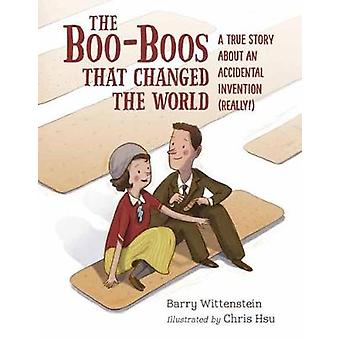 The Boo-Boos That Changed The World by Barry Wittenstein - 9781580897
