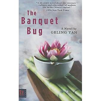 The Banquet Bug by Geling Yan - 9781401374037 Book