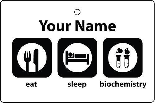 Personalised Eat Sleep Biochemistry Car Air Freshener