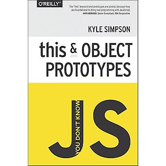 You Don't Know JS: this & Object Prototypes (Paperback) by Simpson Kyle