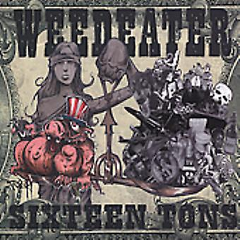 Weedeater - 16 Tons [CD] USA importerer