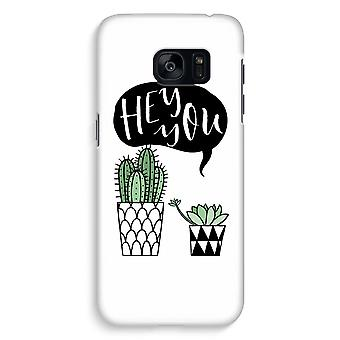 Samsung S7 Edge Full Print Case - Hey you cactus