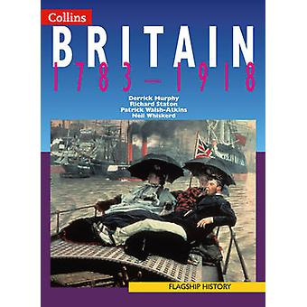 Flagship History - Britain 1783-1918 by Derrick Murphy - Richard Stato