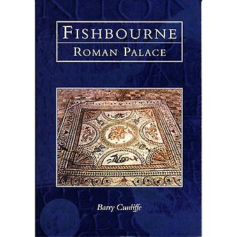 Fishbourne Roman Palace by Barry Cunliffe - 9780752414089 Book