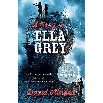 Song for Ella szary przez David Almond - 9781444922134 książki