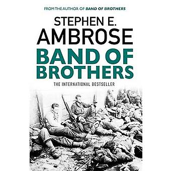 Band of Brothers by Stephen E. Ambrose - 9781471158292 Book