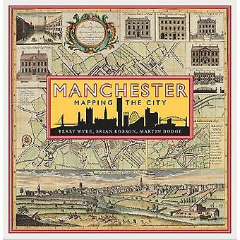 Manchester - Mapping the City by Manchester - Mapping the City - 978178