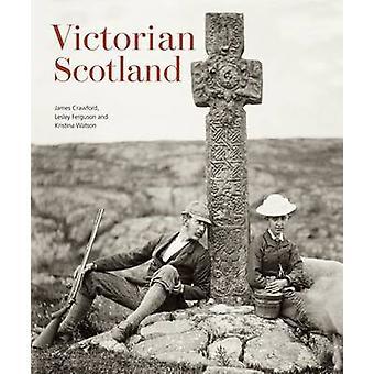 Victorian Scotland by James Crawford - Lesley M. Ferguson - Kristina