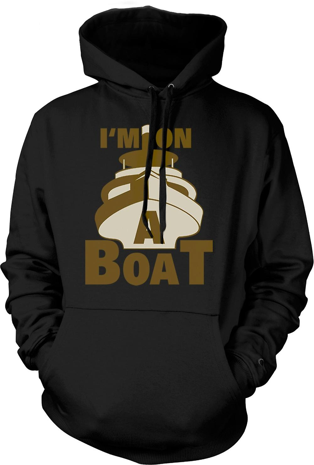 Mens Hoodie - I'm On A Boat - Quote
