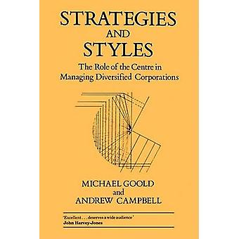 Strategies and Styles - The Role of the Centre in Managing Diversified