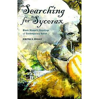 Searching for Sycorax - Black Women's Hauntings of Contemporary Horror