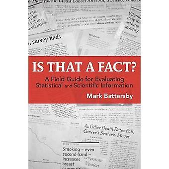 Est-ce un fait? -Un Guide de terrain pour l'évaluation et des statistiques et de la Sci
