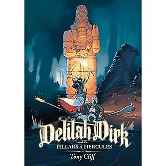 Delilah Dirk and the Pillars of Hercules by Delilah Dirk and the Pill