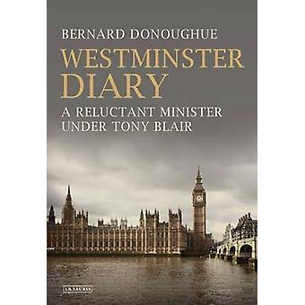 Diario de Westminster - reacio Ministro de Tony Blair por Bernard D