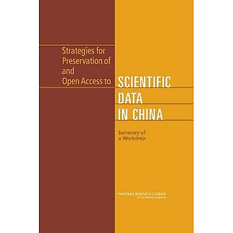 Strategier for å bevare og åpen tilgang til vitenskapelige Data i Kina: Sammendrag av en Workshop