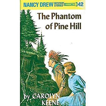 Phantom of Pine Hill (Nancy Drew Mysteries S.)