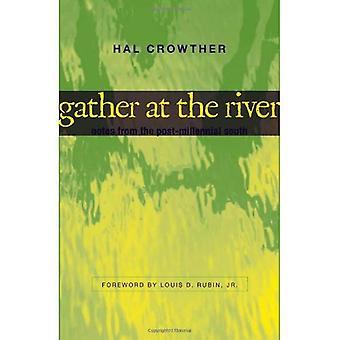 Verzamelen bij de rivier: notities uit het post duizendjarige zuiden