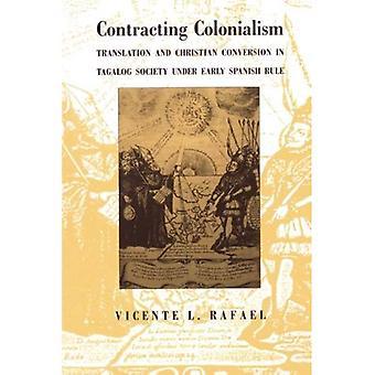 Contratação de colonialismo: Transição e conversão cristã na sociedade Tagalog sob domínio espanhol precoce