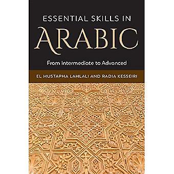 Væsentlige færdigheder i arabisk: fra mellemliggende til avancerede (Paperback)