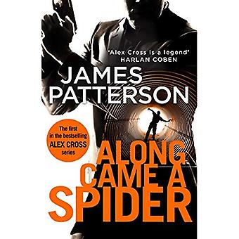 Along Came a Spider: (Alex Cross 1) - Alex Cross