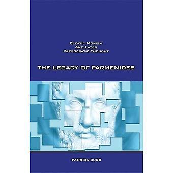 O legado de Parmênides: monismo eleática e mais tarde Presocratic pensamento